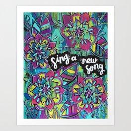 Sing A New Song Art Print