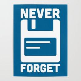 Never Forget Floppy Disk Poster