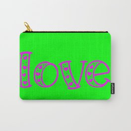 Love & Flashy Colors Carry-All Pouch