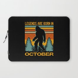 Legends Are Born In October  Bigfoot Laptop Sleeve