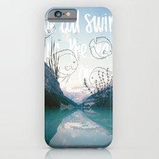 We all swim in the sea of air iPhone 6s Slim Case