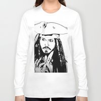 jack sparrow Long Sleeve T-shirts featuring Captain Jack Sparrow by Evanne Deatherage