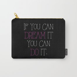 If You Can Dream It - pink Carry-All Pouch