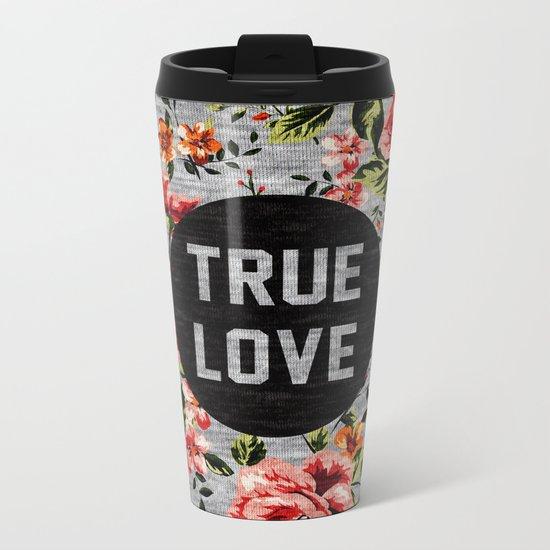 True Love Metal Travel Mug