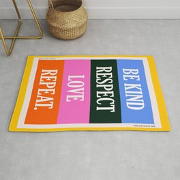 Be Kind, Respect, Love, Repeat Rug