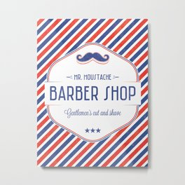 Mr. Moustache Barber Shop Metal Print