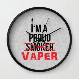 I'm A Proud Vaper (Ex-Smoker) Wall Clock