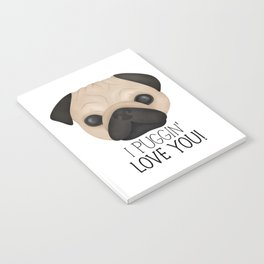 I Puggin' Love You! Notebook