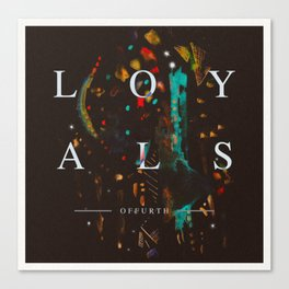 LOYALS - OFFURTH Canvas Print