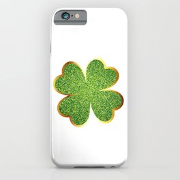 Guys! Have This St. Patrick's Four-Cleaf Clover Tee Saying T-shirt Design Irish Celebrate Party iPhone Case