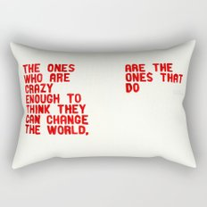 The Crazy Ones Rectangular Pillow