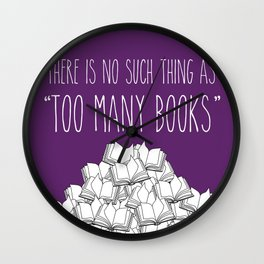 Too Many Books - Purple Wall Clock