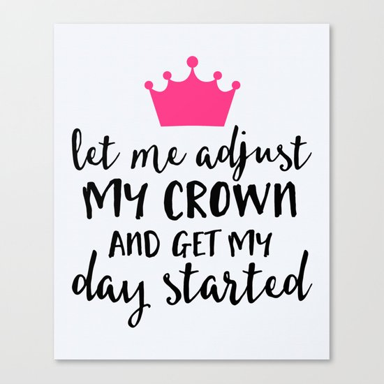 Adjust My Crown Funny Quote Canvas Print