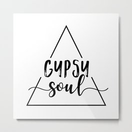 Gypsy soul triangle design Metal Print