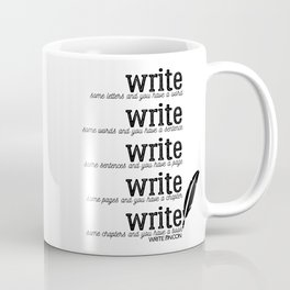 Write Some Words Coffee Mug