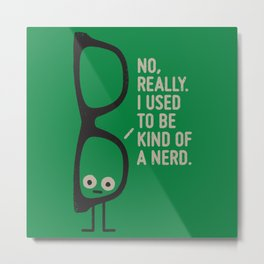 Nerd Is the New Black Metal Print