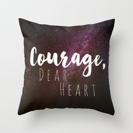 Courage, Dear Heart Throw Pillow