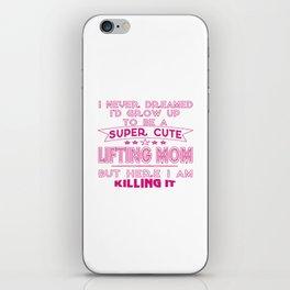 SUPER CUTE A LIFTING MOM iPhone Skin