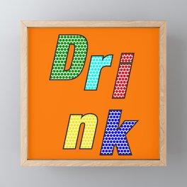 Drink – my 3 best Skills Framed Mini Art Print