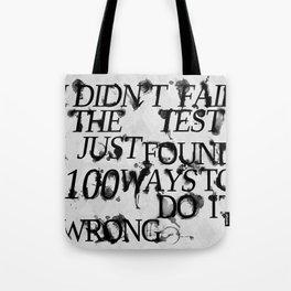 I Did Not Fail Tote Bag