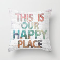 This Is Our Happy Place by Misty Diller Throw Pillow