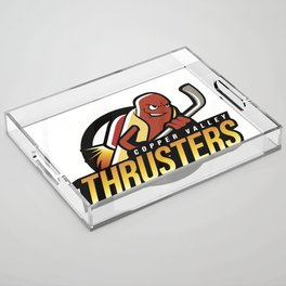 Copper Valley Thrusters Acrylic Tray