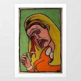 Then her eyeball fell out. Art Print