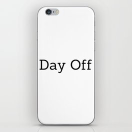 Day off X iPhone Skin