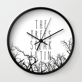 THE TREES SPEAK LATIN QUOTE BY MAGGIE STIEFVATER  Wall Clock