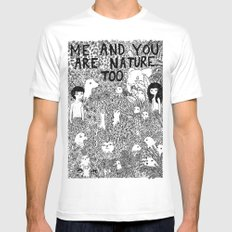 Me And You Are Nature Too Mens Fitted Tee White MEDIUM