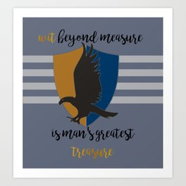 Ravenclaw Wit Beyond Measure Art Print