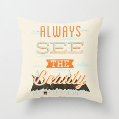 Always See The Beauty Throw Pillow