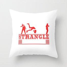 Strangle Things Karate Martial Arts Fencer Ninja Warrior JiuJitsu Taekwando Fighter T-shirt Design Throw Pillow