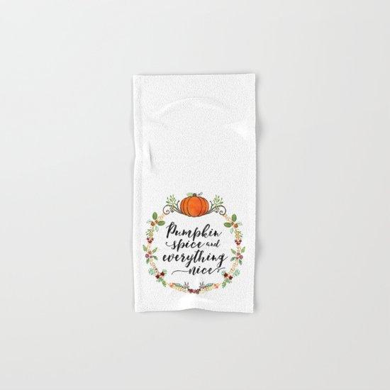 Pumpkin Spice and Everything Nice Hand & Bath Towel