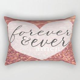 Forever And Ever Amen. Rectangular Pillow