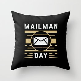 Postman Post Mail Delivery Mailman Day Gift Idea Throw Pillow