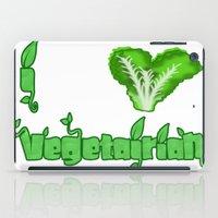 vegetarian iPad Cases featuring i love vegetarian by Adiel Azrai