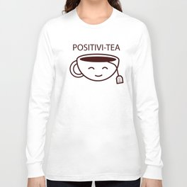 You Got This, Positive, Tea, Funny, Cute, Quote Long Sleeve T-shirt