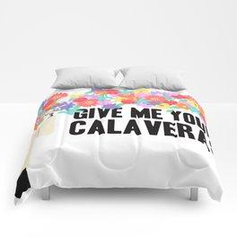 Give me your Calaveras | Grim Fandango Comforters