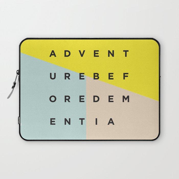 Adventure Before Dementia Laptop Sleeve