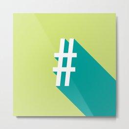 Vibrant Hashtag Metal Print