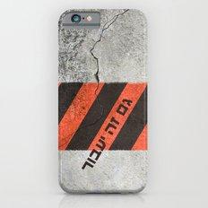 This Too Shall Pass #2 - Urban Design iPhone 6s Slim Case