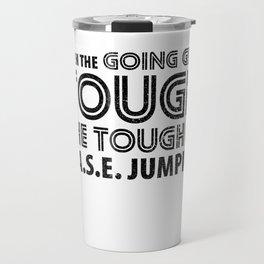 When the Going gets Tough the Tough go BASE Jumping Travel Mug