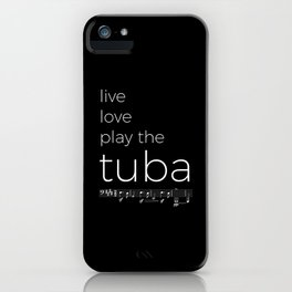 Live, love, play the tuba (dark colors) iPhone Case