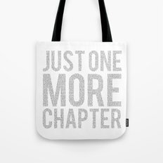 Just One More Chapter  Tote Bag
