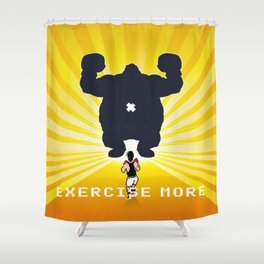 Exercise more. A PSA for stressed creatives. Shower Curtain