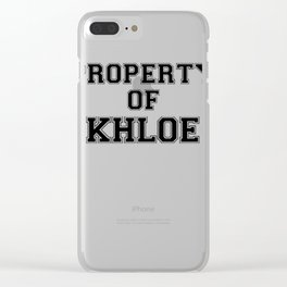 Property of KHLOE Clear iPhone Case