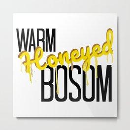 Warm Honeyed Bosom Metal Print