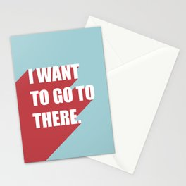 I want to go to there Stationery Cards
