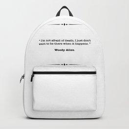 Woody Allen Quote Backpack